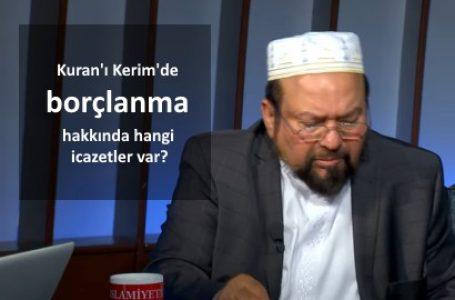 Kuran'ı Kerim'de borçlanma hakkında hangi icazetler var?