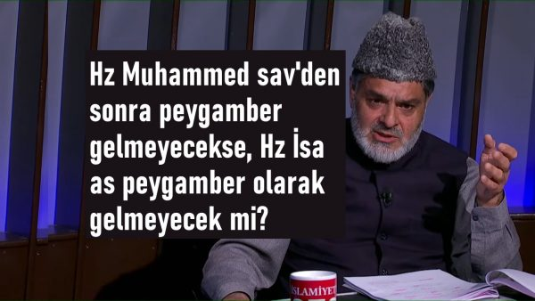 Hz Muhammed sav'den sonra peygamber gelmeyecekse, Hz İsa as peygamber olarak gelmeyecek mi?